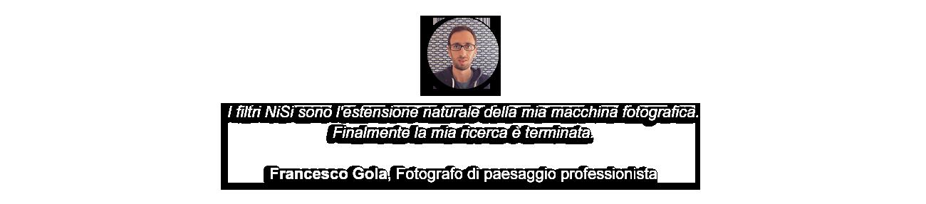 Filtri Nisi opinioni Francesco Gola